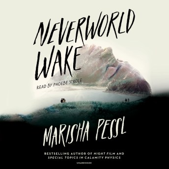 Neverworld Wake.