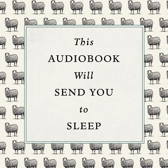 This Audiobook Will Send You To Sleep..