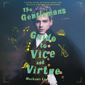 The Gentleman's Guide to Vice and Virtue.