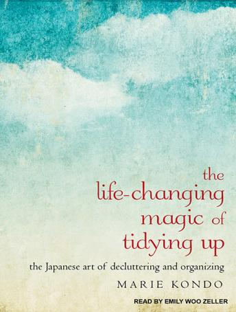 The Life-Changing Magic of Tidying Up.