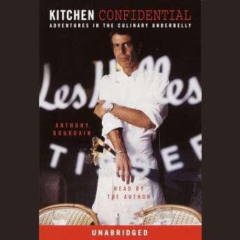 Kitchen Confidential.