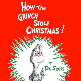 How The Grinch Stole Christmas.