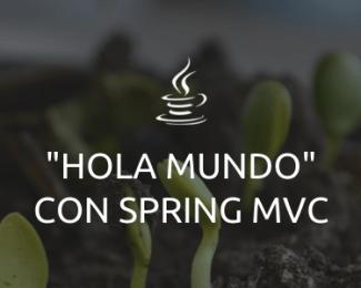 Hola Mundo Spring MVC