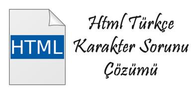 html-karakter-sorunu