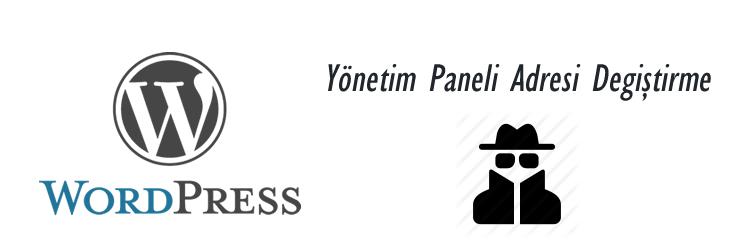 Wp Yönetim Paneli Adresi Değiştirme