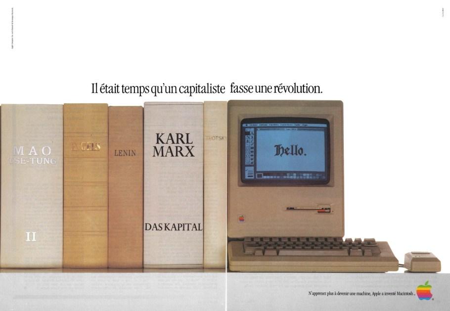 Publicité pour le Macintosh : il était temps qu'un capitaliste fasse une révolution