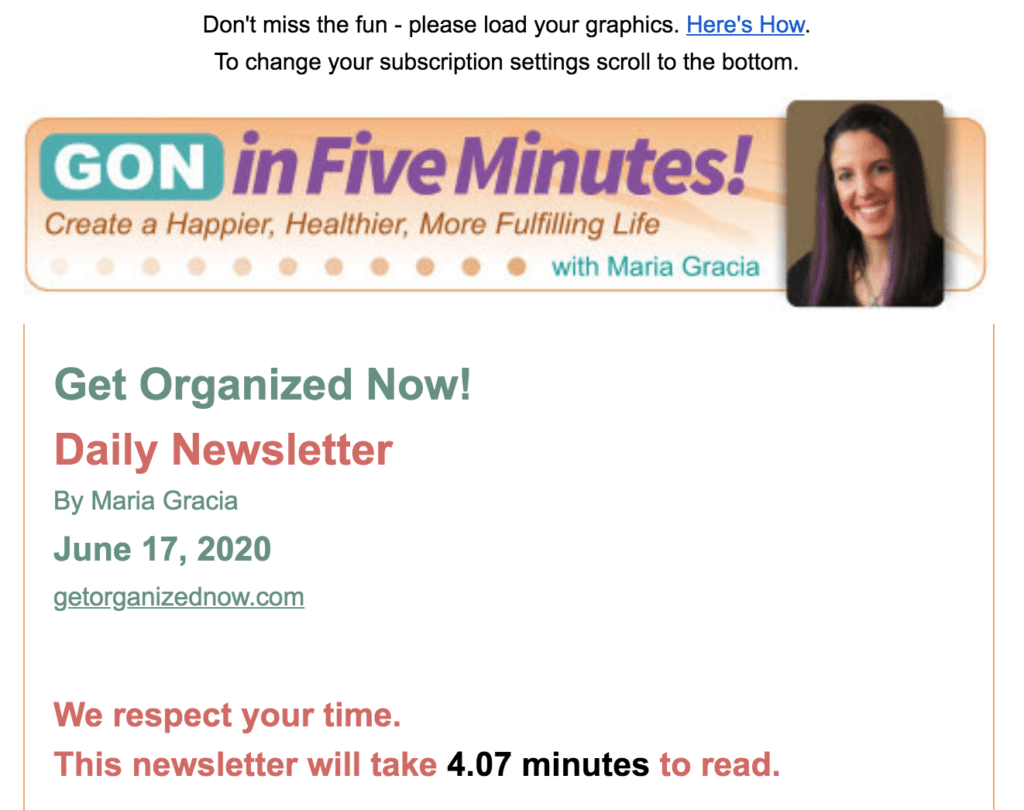 GetOrganizedNow.com email highlighting the time it will take to read the email.