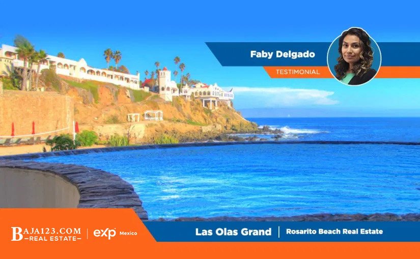 Faby Delgado Testimonial – Las Olas Grand, Rosarito Beach