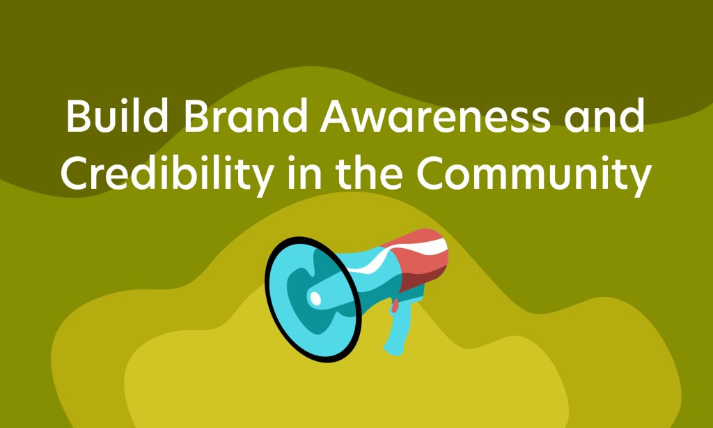 build brand awareness for your organization