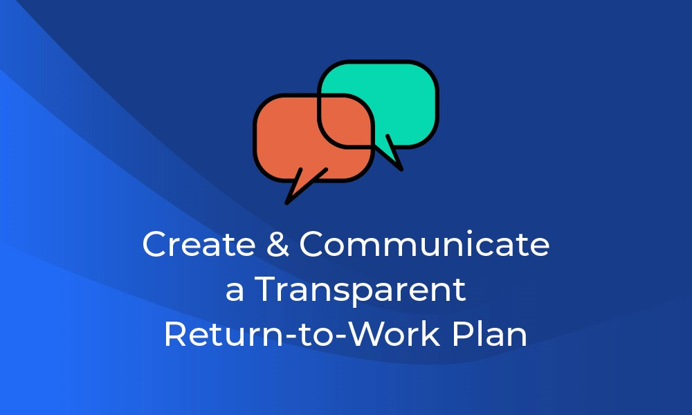 create a solid return to work plan