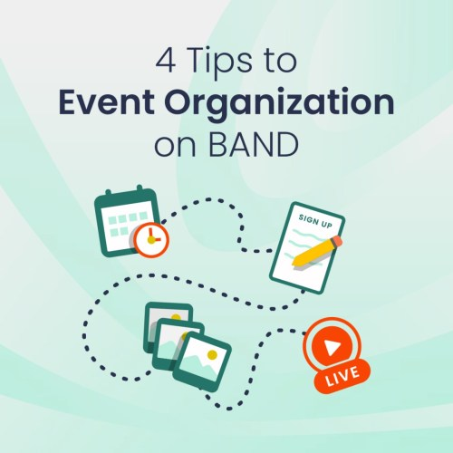 4 Tips to Event Organization Using BAND app
