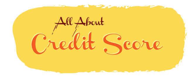 All About Credit Score