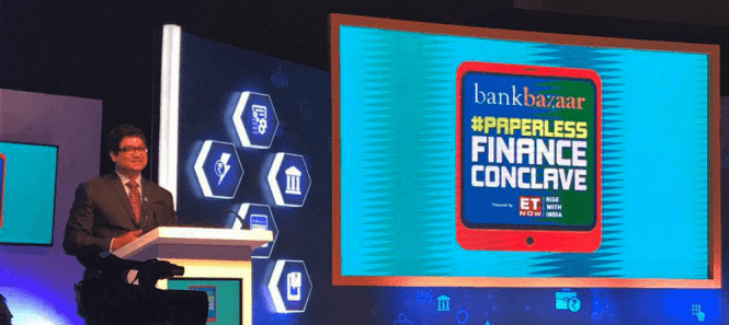 The BankBazaar Paperless Finance Conclave 2017