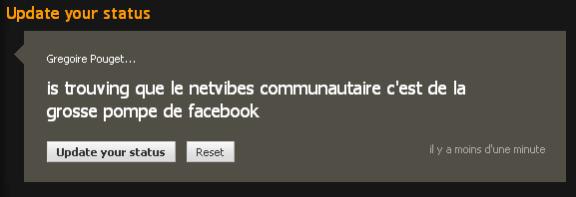 is trouving que le netvibes communautaire c'est de la grosse pompe de facebook