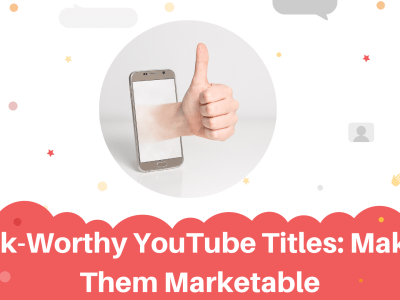 Click-Worthy-YouTube-Titles