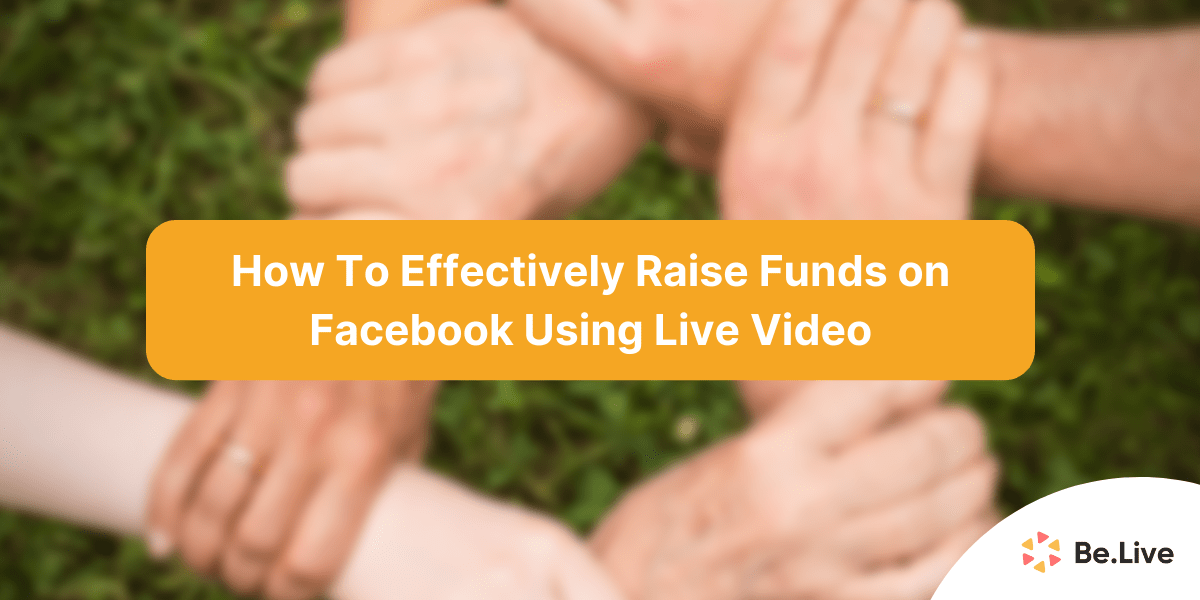 effectively-raise-funds-facebook-live