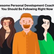 5 Top Personal Development Coaches To Follow For Sage Advice