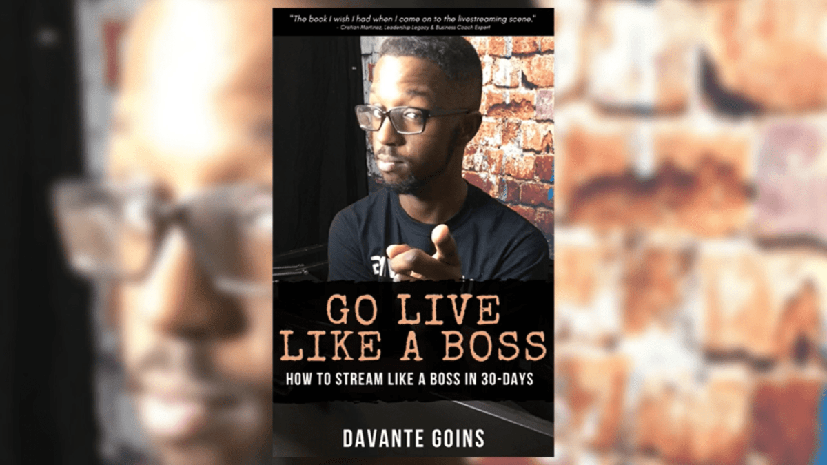 how-to-stream-like-a-boss-davante-goins