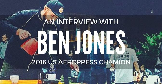 Ben Jones 2016 US Aeropress Champion Ben Jones