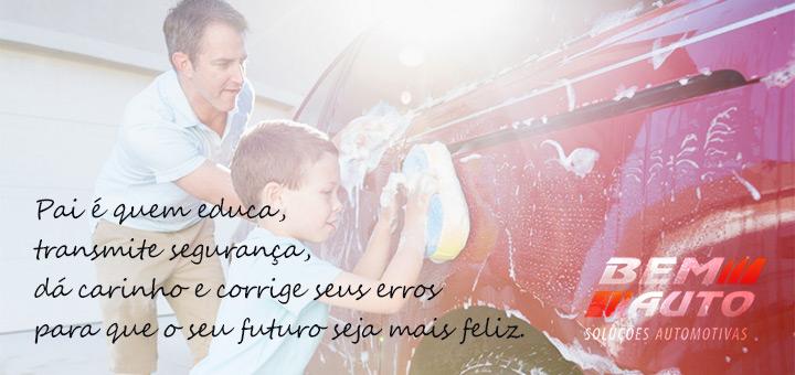 Dia dos Pais na Bem Auto: Pai é quem educa, transmite segurança, dá carinho e corrige seus erros para que seu futuro seja mais feliz. - Bem Auto Oficina Mecânica no Kobrasol, São José, Florianópolis, Biguaçu, Palhoça.