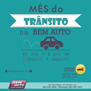 Semana do Trânsito na Bem Auto é o mês de setembro inteiro. Bem Auto Soluções Automotivas Oficina Mecânica especializada no Kobrasol, São José, Florianópolis, Biguaçu, Palhoça