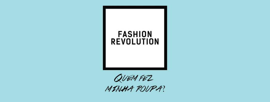 Semana fashion revolution