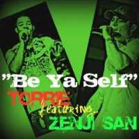 Torrie feat. Zenji San - Be Yaself