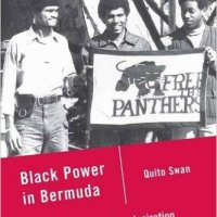#BlackPower in #Bermuda: The Struggle for Decolonization - Dr. Quito Swan