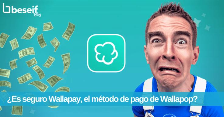wallapay es seguro
