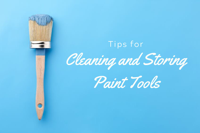 Tips for Cleaning and Storing Paint Tools