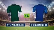 Wolfsburg - Schalke