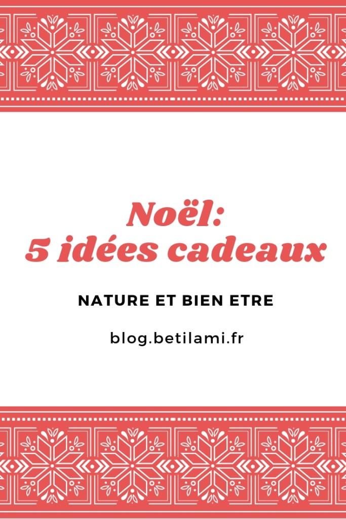 5 idées cadeaux pour Noel blog betilami