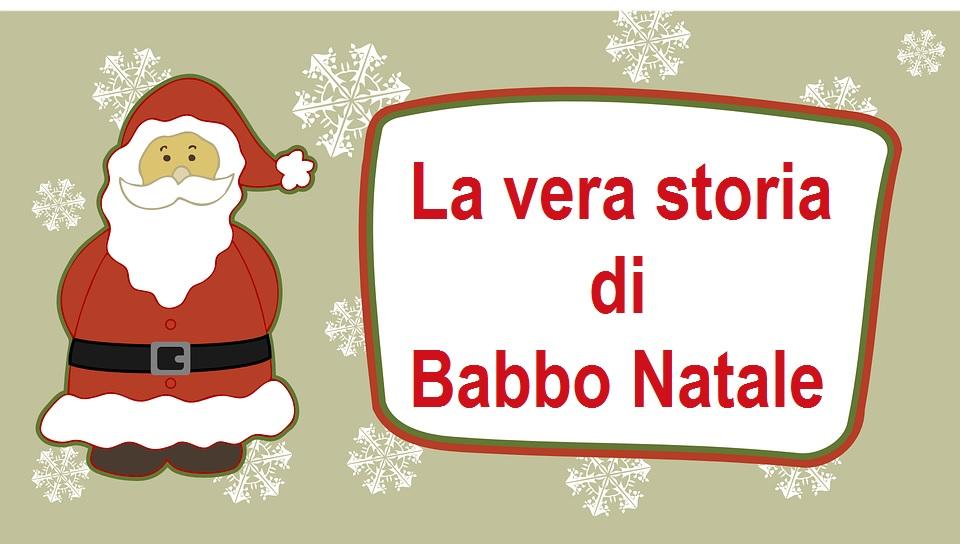 La Storia Vera Di Babbo Natale Da Raccontare Ai Bambini Più