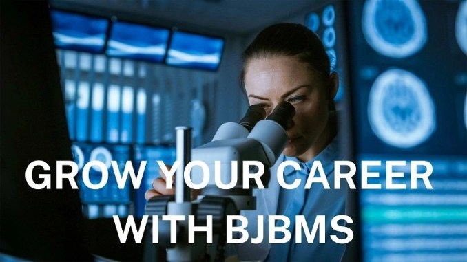 Grow your career with BJBMS
