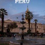 Visit Arequipa - Peru