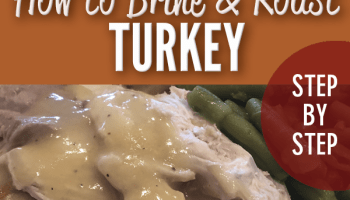 Brine and Roast Whole Turkey plus gravy recipe