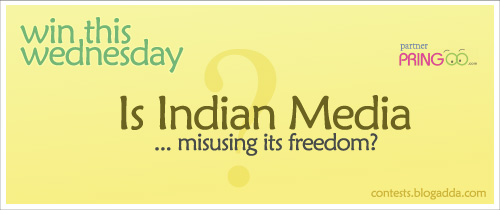 "Contest Topic-""Is Indian Media Misusing Its Freedom?"""