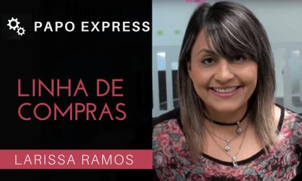 [Papo Express] Linhas de Compra