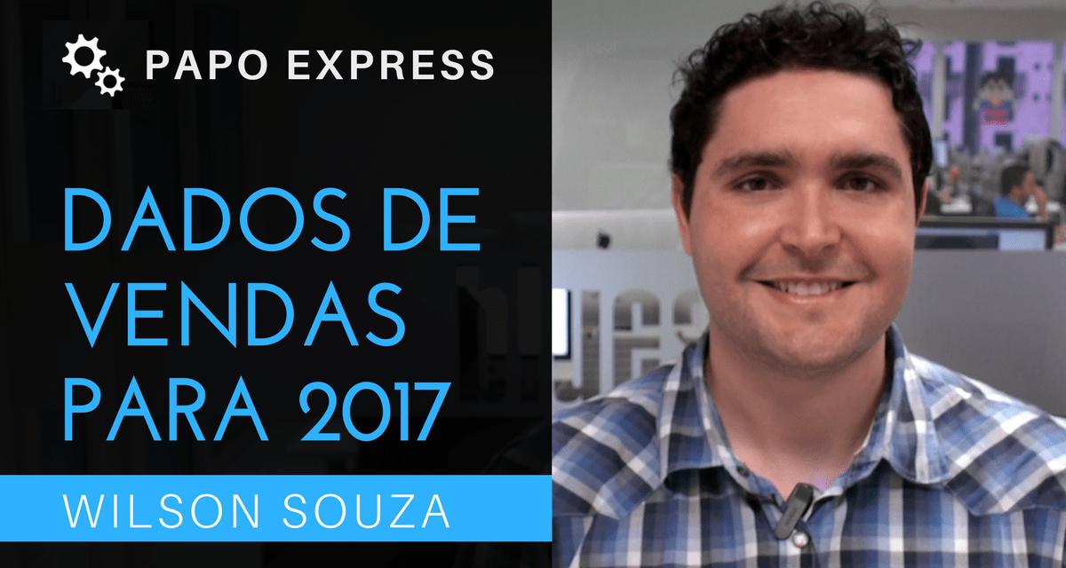 [:pb][Papo Express] Dados de Vendas para 2017 [:]