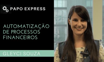 [Papo Express] Automatização de Processos Financeiros