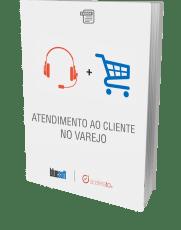 ebook Atendimento ao Cliente no Varejo - Edição 2017