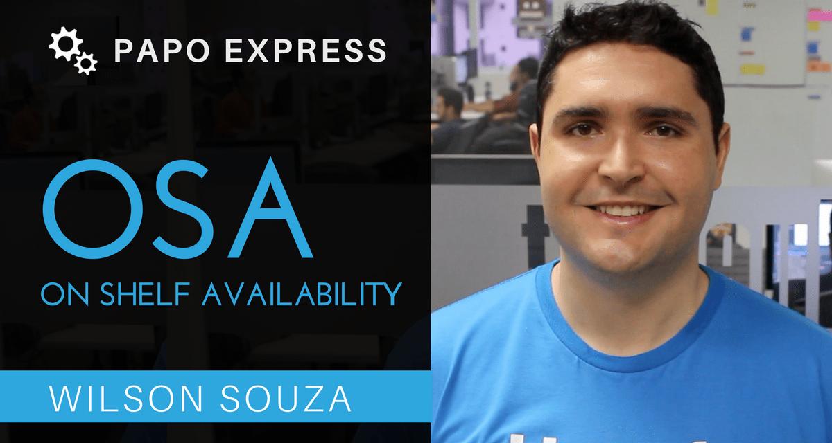 [Papo Express] OSA – On Shelf Availability