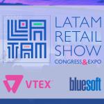 Bluesoft e VTEX juntas no LATAM Retail Show 2017