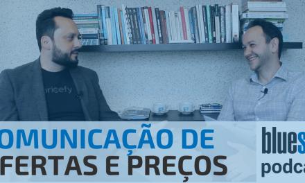 Comunicação de Ofertas e Preços | Bluesoft Podcast