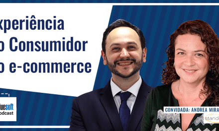 Experiência do Consumidor no e-commerce |  Bluesoft Podcast #T4E03
