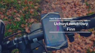 Tani licznik rowerowy: Test uchwytu rowerowego Finn