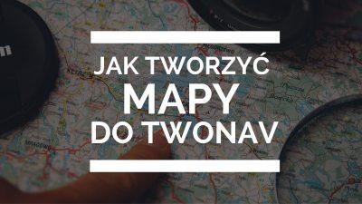 Jak tworzyć mapy doTwonav