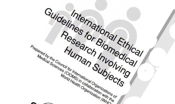 Ethical review, according to the 'International Ethical Guidelines for Biomedical  Research Involving Human  Subjects '
