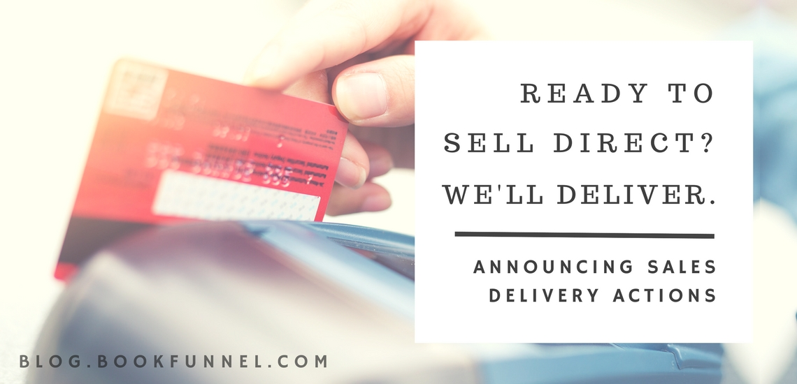 Sales Delivery Actions: You sell. We deliver.