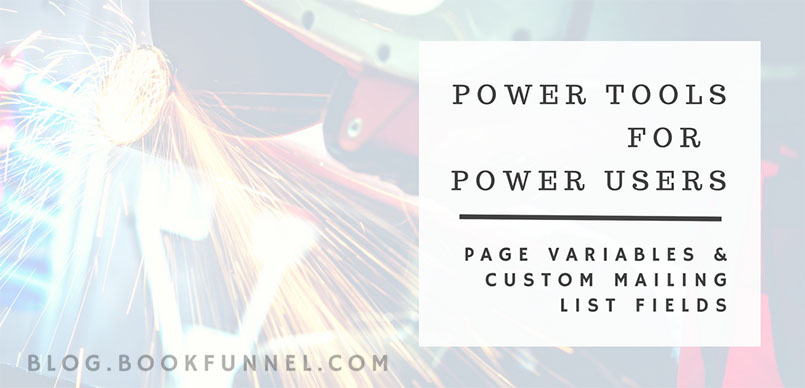 Announcing Page Variables and Custom Mailing List Fields